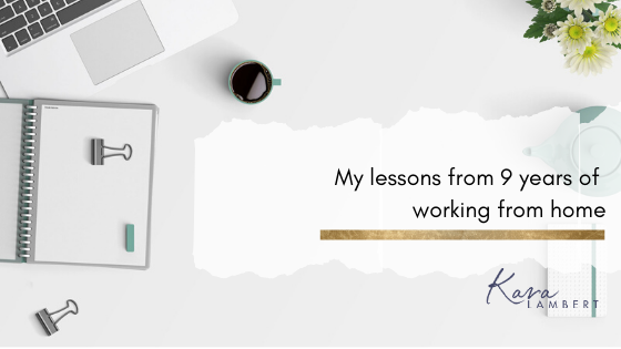 What I have learnt in 9 years of working from home
