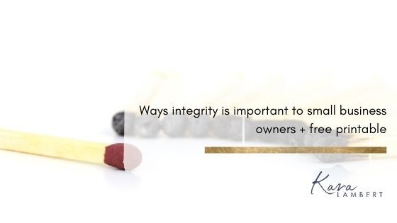 Ways integrity is important to small business owners