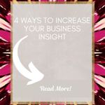 4 ways to improve your business insight