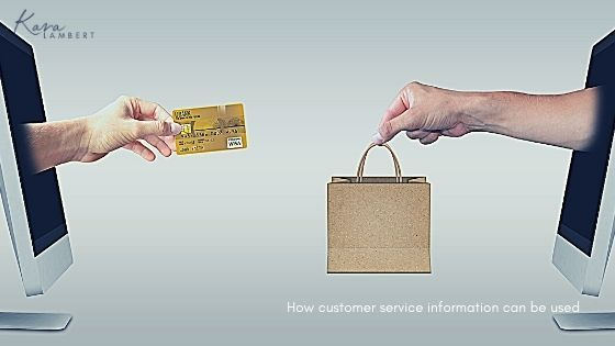 how customer service information can be used
