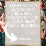 the parts to a small business community and how it helps